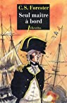 Seul maître à bord : Les aventures de Horatio Hornblower, tome 3 par Forester