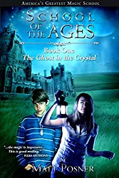 School of the Ages:  The Ghost in the Crystal