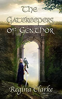 The Gatekeepers of Genthor: A Medieval Fantasy