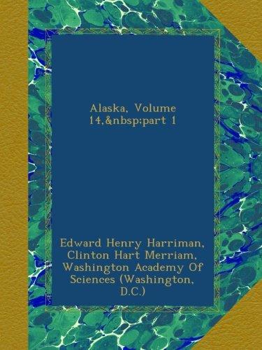 Alaska, Volume 14, part 1 pdf epub