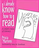 I Already Know How to Read: A Child's View of Literacy, Prisca Martens, 0435072269