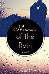 Maker of the Rain Volume 3