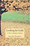 Looking for Gold, Susan Tiberghien, 3856305602