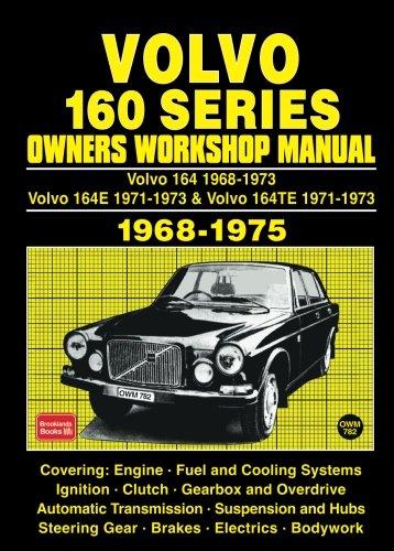 (Volvo 160 Series 1968-75 Workshop Manual (Workshop Manual Volvo) (Owners' Workshop Manuals))