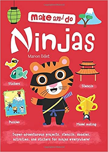 Make and Do: Ninjas (Make & Do) [Idioma Inglés]: Amazon.es ...