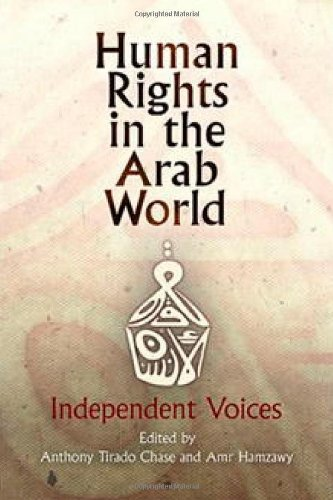 Human Rights in the Arab World: Independent Voices (Pennsylvania Studies in Human Rights)