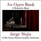 An Open Book: A Memoir in Music Hörbuch von Jorge Mejia Gesprochen von: Jorge Mejia