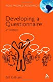 Developing a Questionnaire, Gillham, Bill, 0826496318