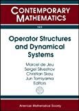Operator Structures and Dynamical Systems, , 0821847473