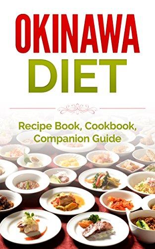 Okinawa diet recipe book cookbook companion guide longer living okinawa diet recipe book cookbook companion guide longer living healthy living forumfinder Gallery