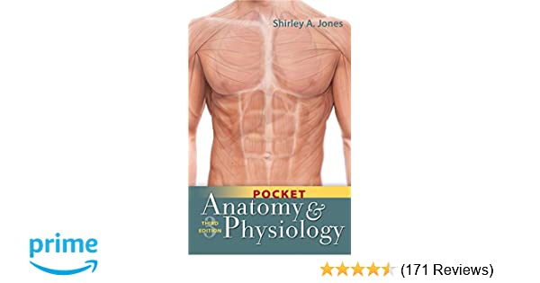 pocket anatomy and physiology 9780803656581 medicine health rh amazon com Human Anatomy Anatomy and Physiology Study Guide