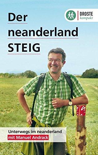 Der neanderland STEIG: Mit Manuel Andrack durch das neanderland Taschenbuch – 3. März 2016 Droste Verlag 3770014952 Deutschland Bergisches Land