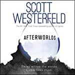 Afterworlds | Scott Westerfeld