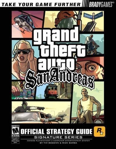 Grand Theft Auto:San Andreas? Official Strategy Guide (Signature) by Bogenn, Tim, Barba, Rick 1st (first) Edition (2004)