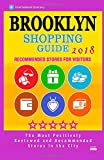 Brooklyn Shopping Guide 2018: Best Rated Stores in Brooklyn, New York - Stores Recommended for Visitors, (Shopping Guide 2018)