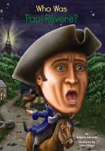 Who Was Paul Revere? - Book  of the Who Was/Is...?