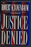 img - for Justice Denied book / textbook / text book