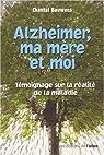 Alzheimer Ma Mere et Moi par Bauwens