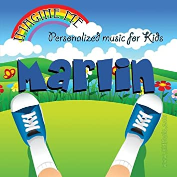 Personalized Kid Music - Imagine Me - Personalized just for Marlin - Pronounced (Marr-Len)  - Amazon.com Music