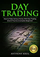 ★★ Buy the Paperback version of this book, and get the Kindle eBook version included for FREE ★★                       Day Trading Series Book #1                               ★★ Kindle eBook discounted for a limited time only [Normal ...