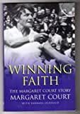 Winning Faith; The Margaret Court Story