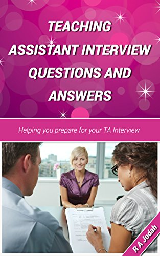 teaching assistant interview questions and answers by jodah - Medical Assistant Interview Questions And Answers