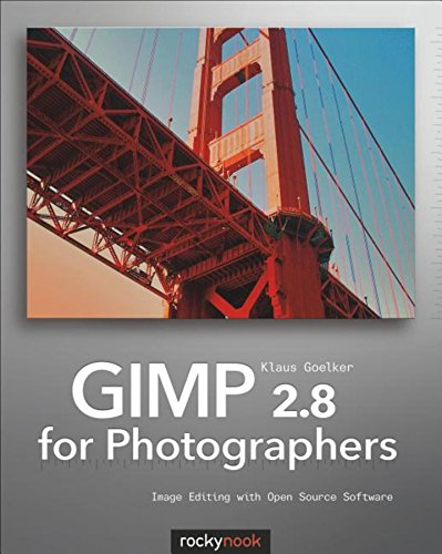Download GIMP 2.8 for Photographers: Image Editing with Open Source Software Pdf