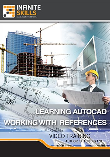 AutoCAD - Working With References [Online Code] by Infiniteskills