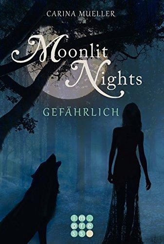 Moonlit Nights 3: Gefährlich