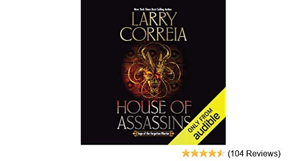 larry correia house of assassins goodreads