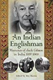 An Indian Englishman, Jack Gibson and Brij Sharma, 1435734610