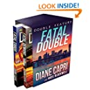 Fatal Double: Two Jess Kimball Thrillers (The Jess Kimball Thrillers Series Book 5)
