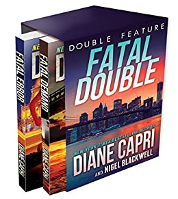 Fatal Double: Two Jess Kimball Thrillers (The Jess Kimball Thrillers Series Book 5) by [Capri, Diane, Blackwell, Nigel]