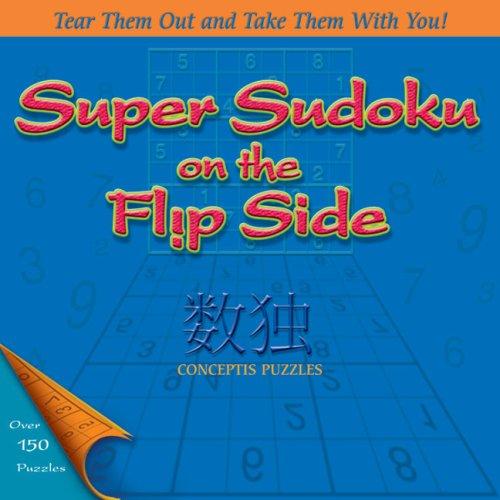 Super Sudoku on the Flip Side ()