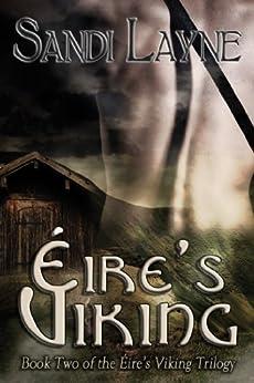 Éire's Viking (Éire's Viking Trilogy Book 2) by [Layne, Sandi]
