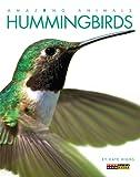 Amazing Animals: Hummingbirds, Kate Riggs, 0898129273