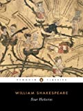 Four Histories, William Shakespeare and Stanley Wells, 014043450X