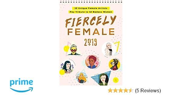 ebf55220540e0 2019 Fiercely Female Wall Poster Calendar: 12 Unique Female Artists ...