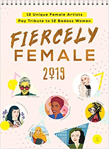 2019 Fiercely Female Wall Poster Calendar 12 Unique Female Artists