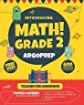 Introducing MATH! Grade 2 by ArgoPrep: 600+ Practice Questions + Comprehensive Overview of Each Topic + Detailed Video Explanations Included | 2nd ... (Introducing MATH! Series by ArgoPrep)