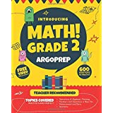 Introducing MATH! Grade 2 by ArgoPrep: 600+ Practice Questions + Comprehensive Overview of Each Topic + Detailed Video Explan