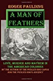 A Man of Feathers, Roger Paulding, 149521687X