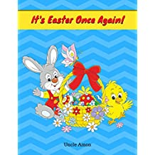It's Easter Once Again: Short Story Picture Book for Beginning Readers