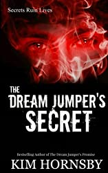 The Dream Jumper's Secret (The Dream Jumper Series) (Volume 2)
