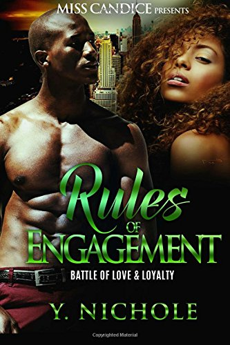 Rules Of Engagement: Battle of Love & Loyalty (Volume 1) (Rules Of Engagement Volume 2)