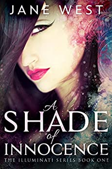 A Shade of Innocence (The Illuminati Book 1) by [West, Jane]