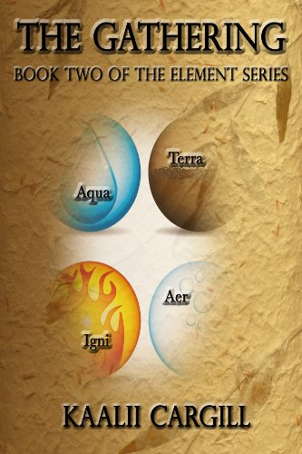 The Gathering (The Element Series Book ()