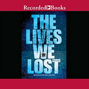 The Lives We Lost Audiobook