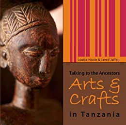 ARTS & CRAFTS IN TANZANIA by [HOOLE, LOUISE]