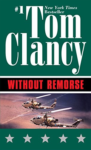 Without Remorse: TOM CLANCY'S (John Clark series Book 1) by [Clancy, Tom]